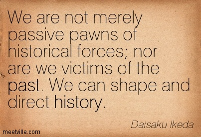 Quotation-Daisaku-Ikeda-past-history-Meetville-Quotes-147400